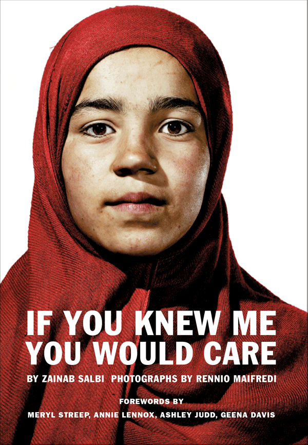 Book Launch: If You Knew Me You Would Care by Zainab Salbi and Rennio Maifredi