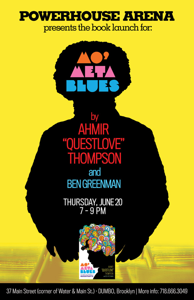 "Book Launch: Mo' Meta Blues by Ahmir ""Questlove"" Thompson & Ben Greenman"