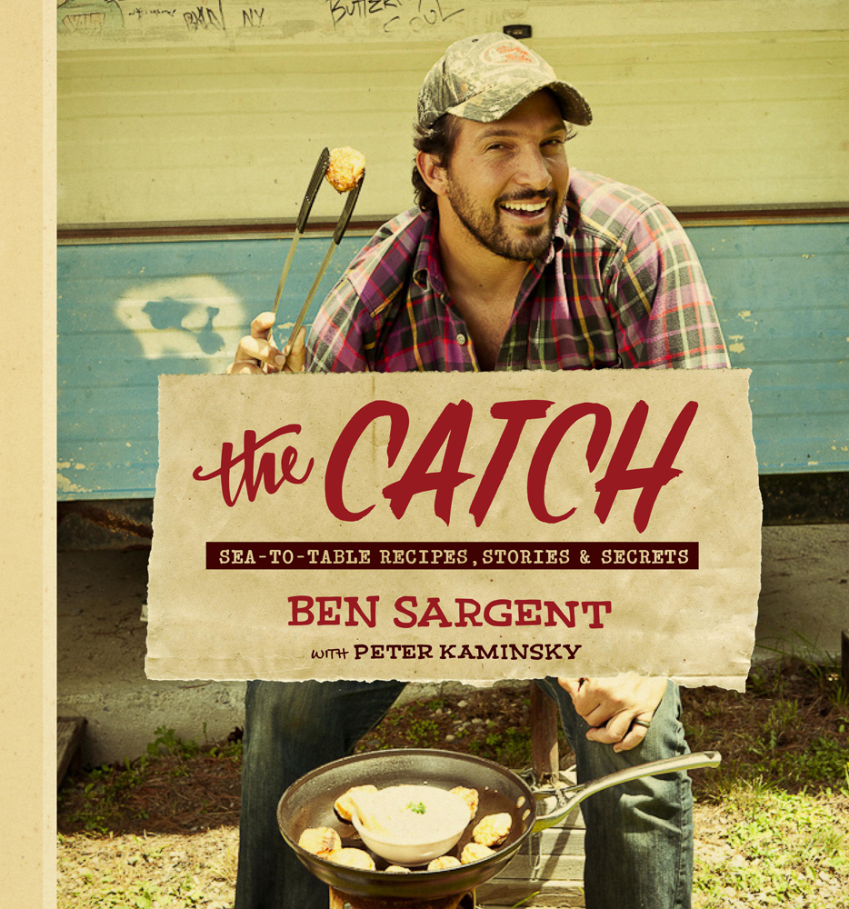 Cookbook Launch: The Catch by Ben Sargent