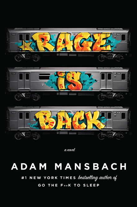 Book Launch: Rage is Back by Adam Mansbach