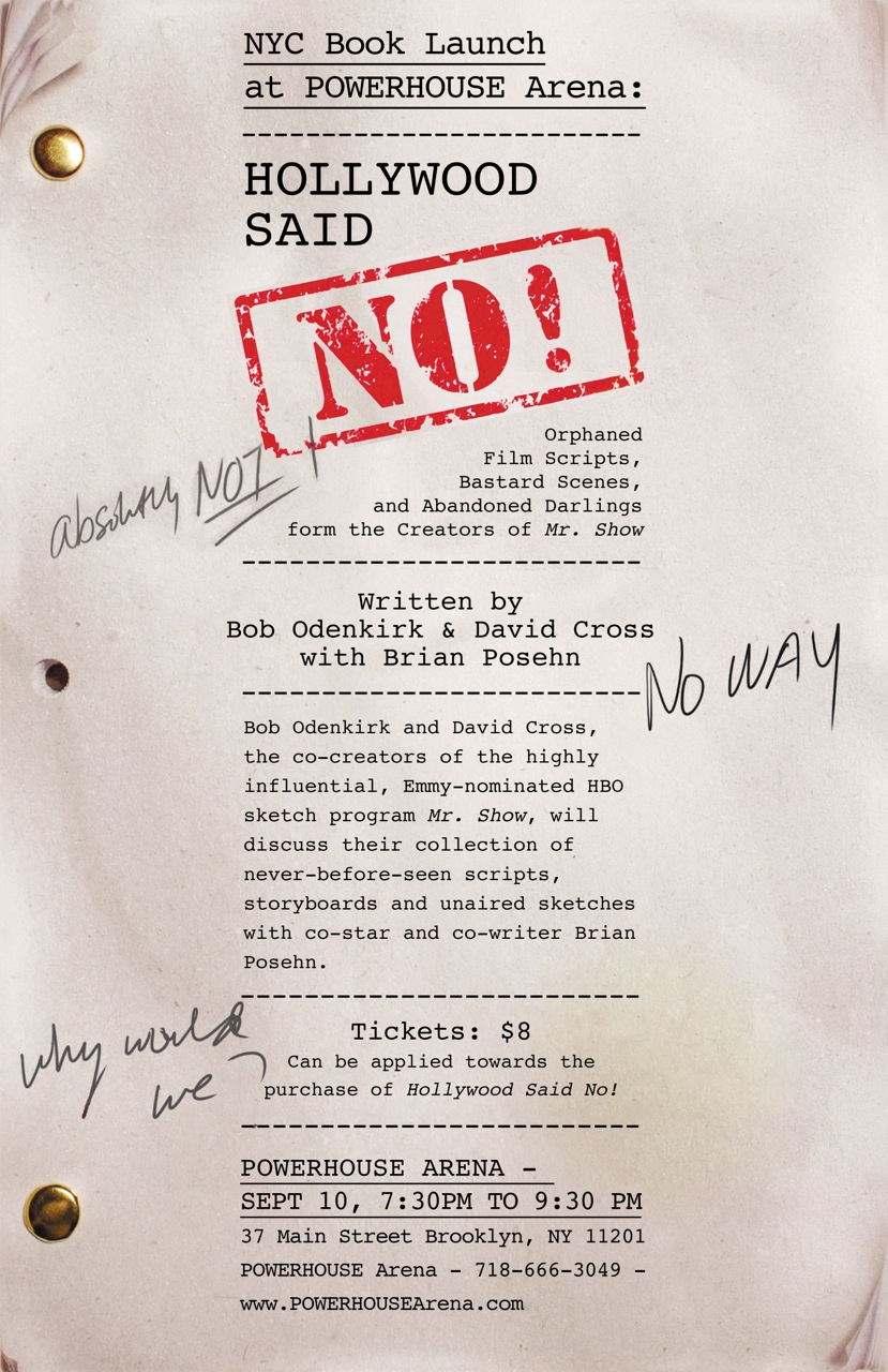 Book Launch: Hollywood Said No! by Bob Odenkirk & David Cross with Brian Posehn