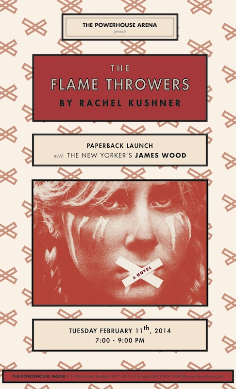 Paperback Launch: The Flamethrowers by Rachel Kushner, with The New Yorker's James Wood