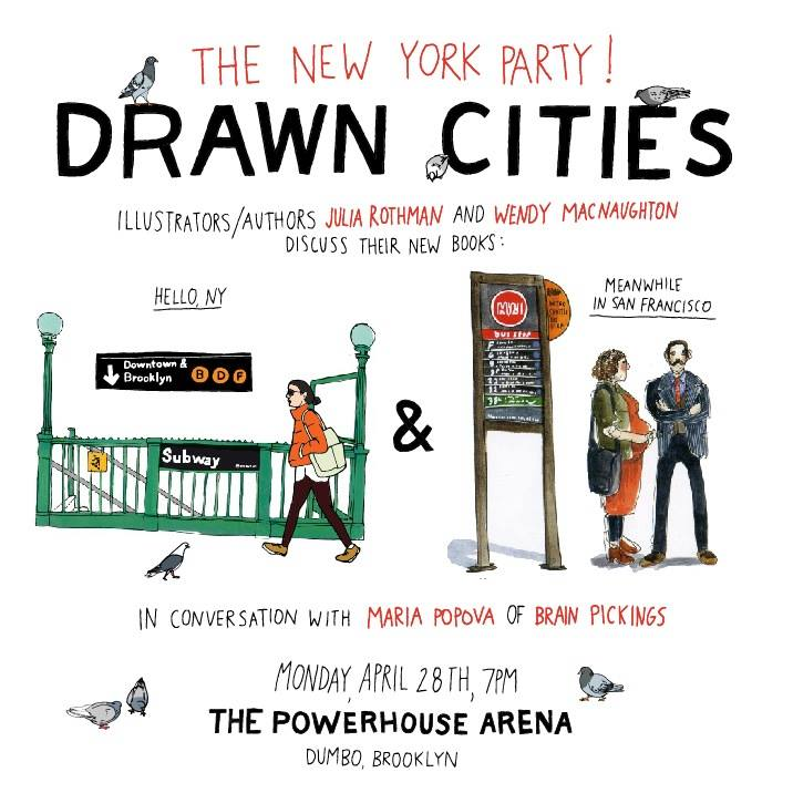 Drawn Cities, featuring Julia Rothman and Wendy MacNaughton