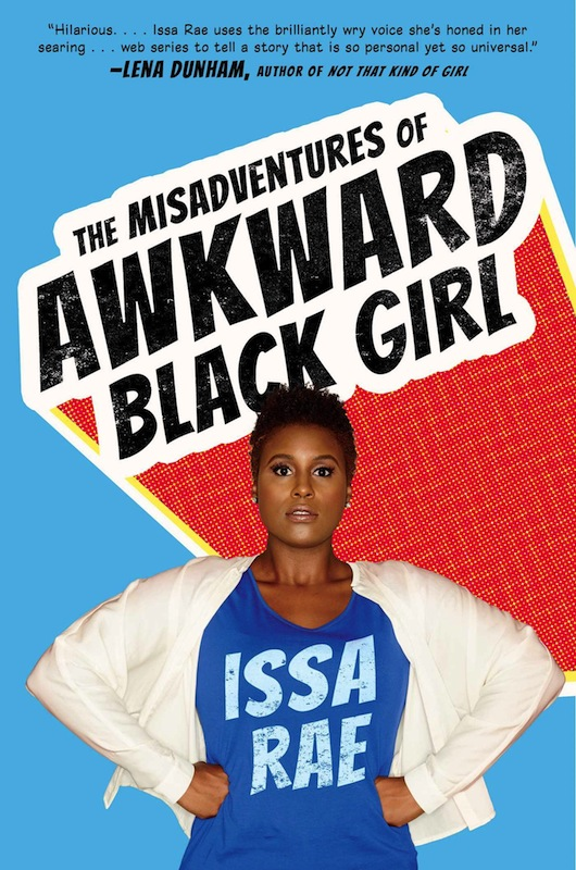 NYC Launch: The Misadventures of Awkward Black Girl by Issa Rae