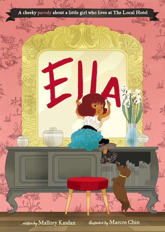 Kids Book Launch: Ella by Mallory Kasdan and Marcos Chin