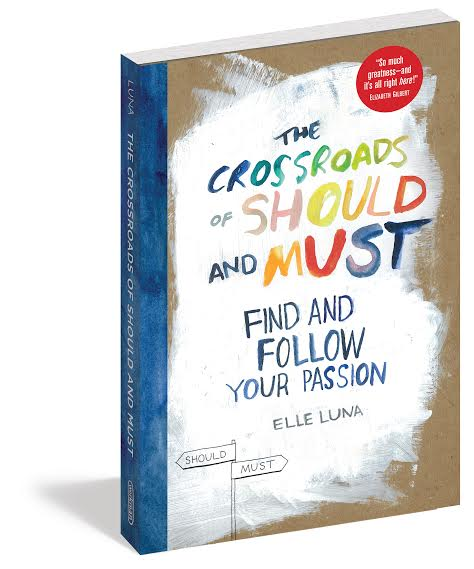 Book Launch: The Crossroads of Should and Must by Elle Luna