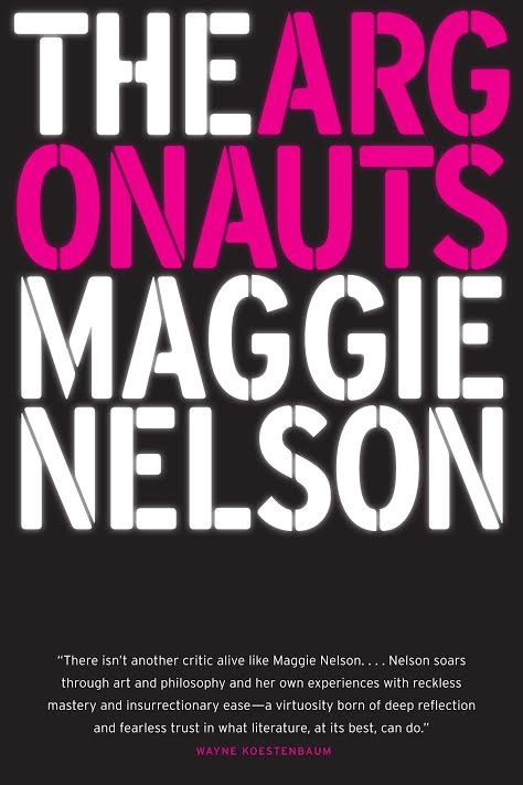 Book Launch: The Argonauts by Maggie Nelson