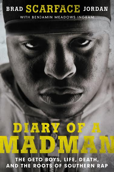 "Book Launch: Diary of a Madman by Brad ""Scarface"" Jordan with Elliott Wilson"
