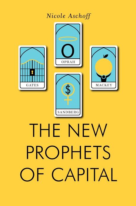 Book Launch: New Prophets of Capital by Nicole Aschoff
