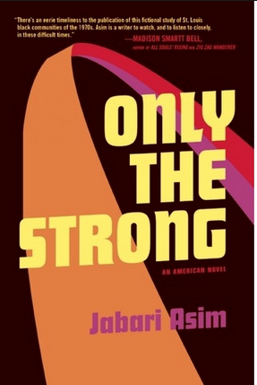 NYC Book Launch: Only the Strong by Jabari Asim in conversation with Mike Sacks