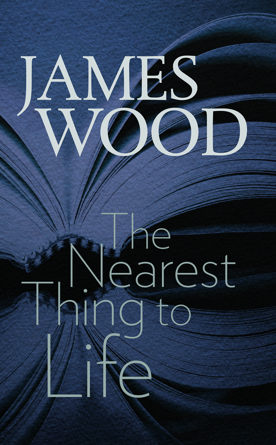 Book Launch: The Nearest Thing to Life by James Wood in conversation with Mark Grief