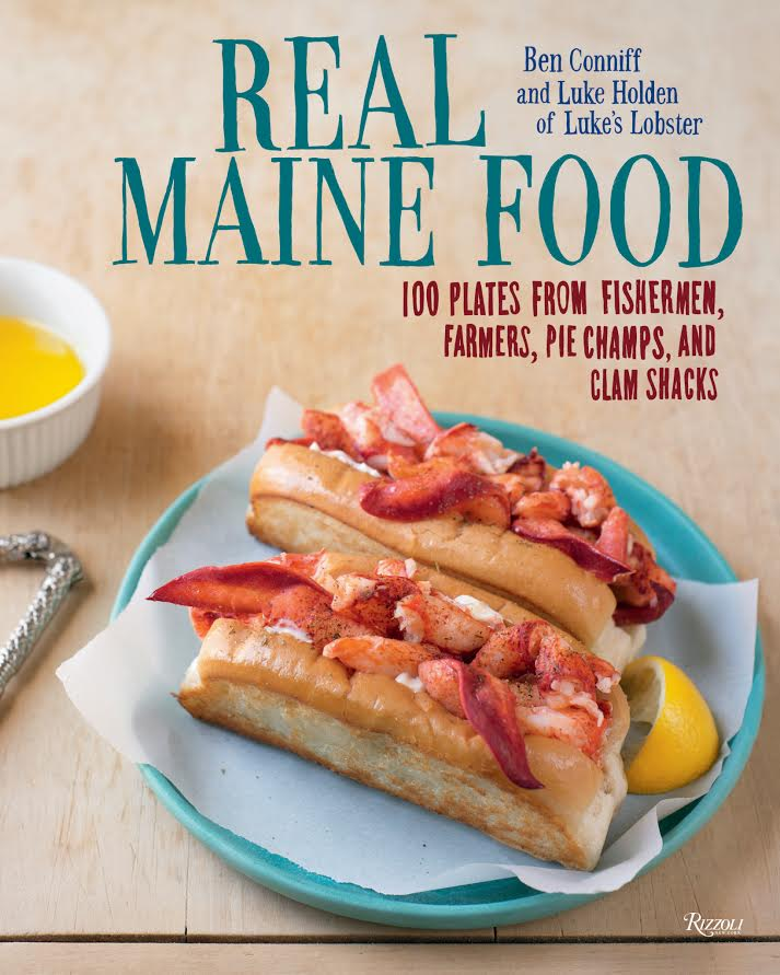 Cookbook Launch: Real Maine Food by Ben Conniff and Luke Holden