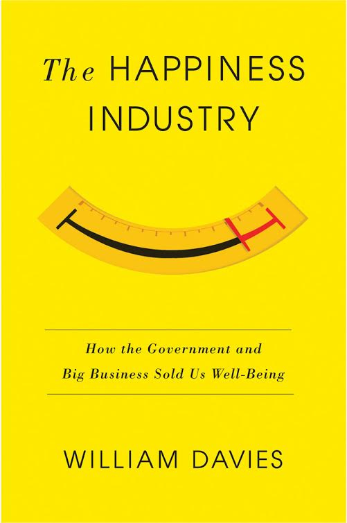 NYC book launch party: The Happiness Industry by William Davies in conversation with Simon Critchley