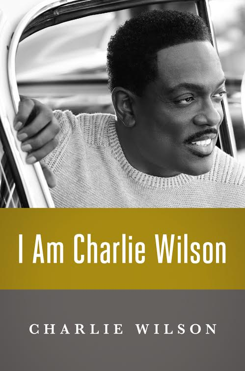 Book  Launch: I Am Charlie Wilson by Charlie Wilson with Denene Millner