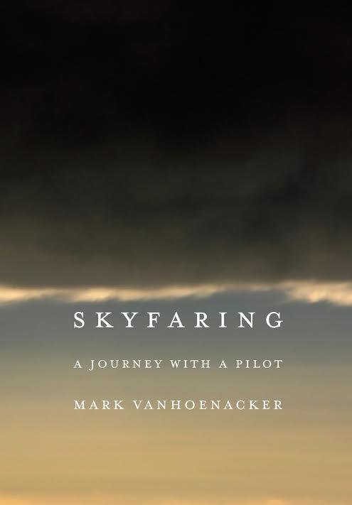 NYC book launch:  Skyfaring by Mark Vanhoenacker in conversation with Kirun Kapur