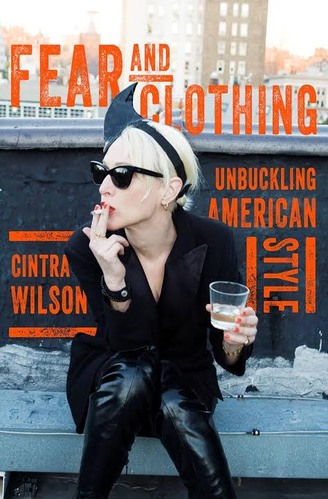 Book Launch: Fear and Clothing by Cintra Wilson with Jon Caramanica