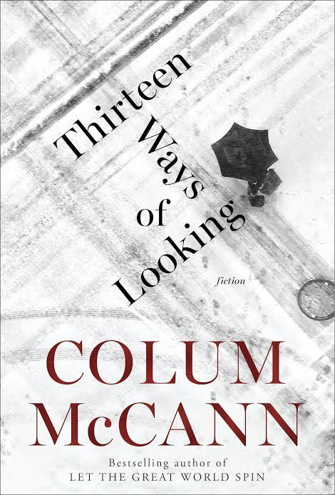 Book Launch: Thirteen Ways of Looking by Colum McCann
