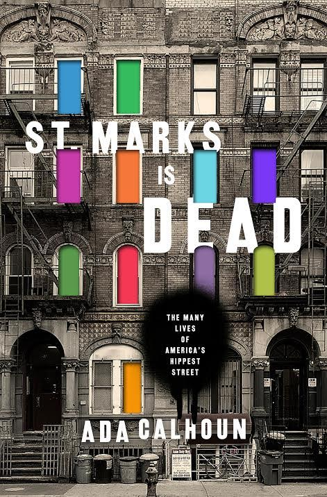 Book Launch: St. Marks is Dead by Ada Calhoun