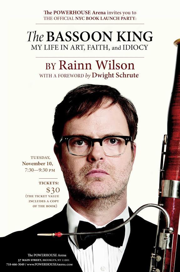 Book Launch: The Bassoon King: My Life in Art, Faith, and Idiocy by Rainn Wilson