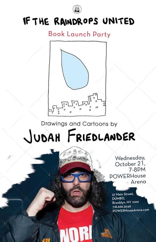 Book Launch: If the Raindrops United by Judah Friedlander