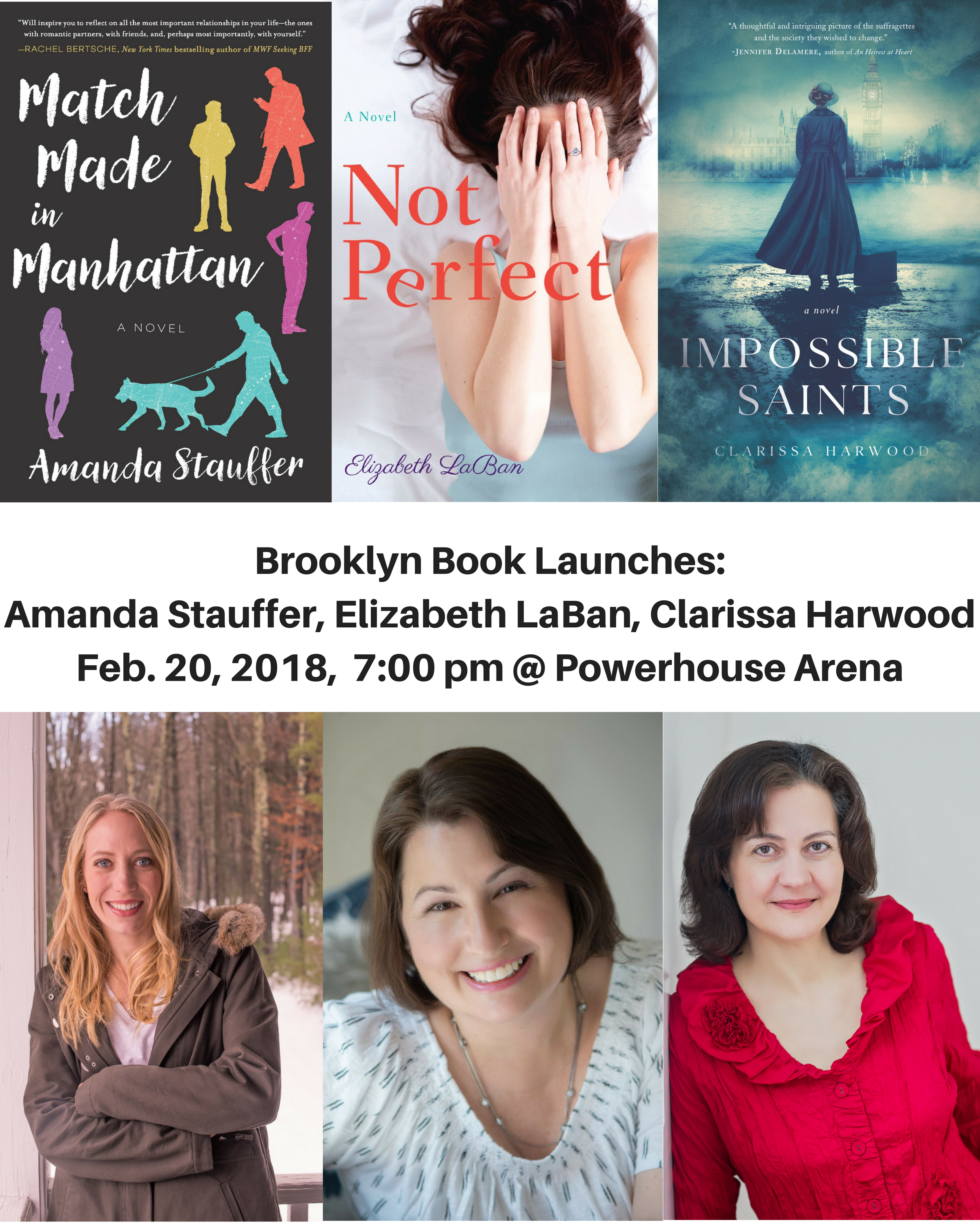 Brooklyn Book Launches: Impossible Saints by Clarissa Harwood; Match Made in Manhattan by Amanda Stauffer; & Not Perfect by Elizabeth LaBan