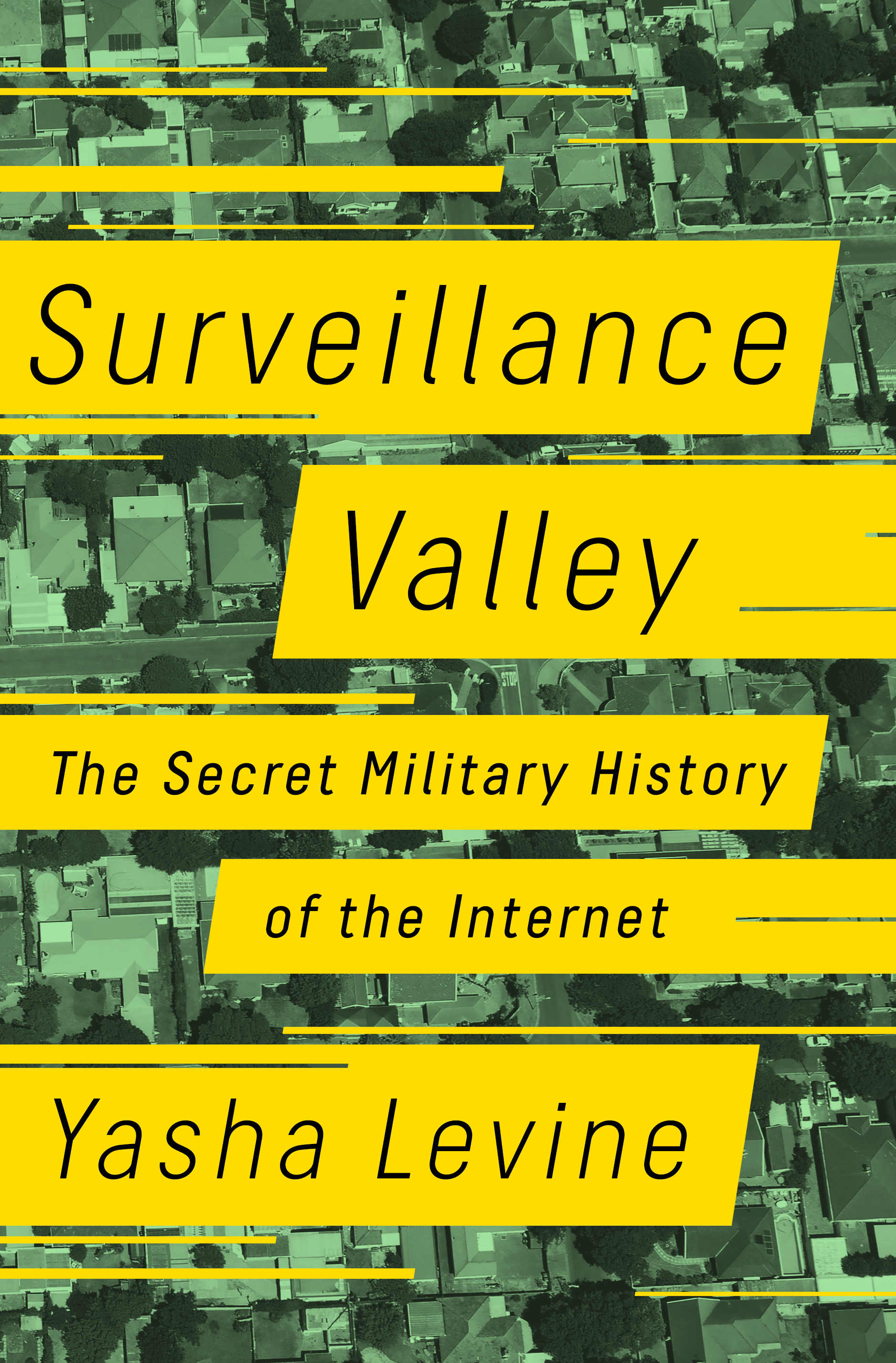 Book Launch: Surveillance Valley by Yasha Levine